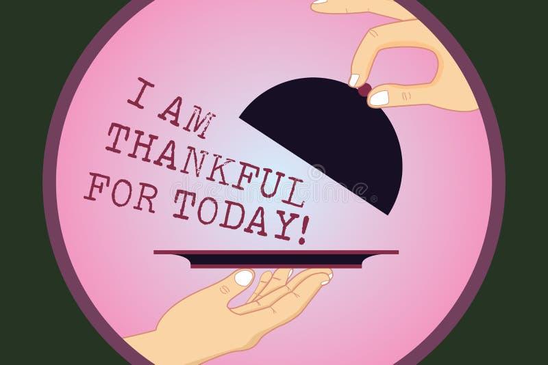 Pisać nutowemu seansowi Jestem Dziękczynni Dla Dzisiaj Biznesowy fotografii pokazywać Wdzięczny o utrzymaniu jeden więcej dzień f ilustracji