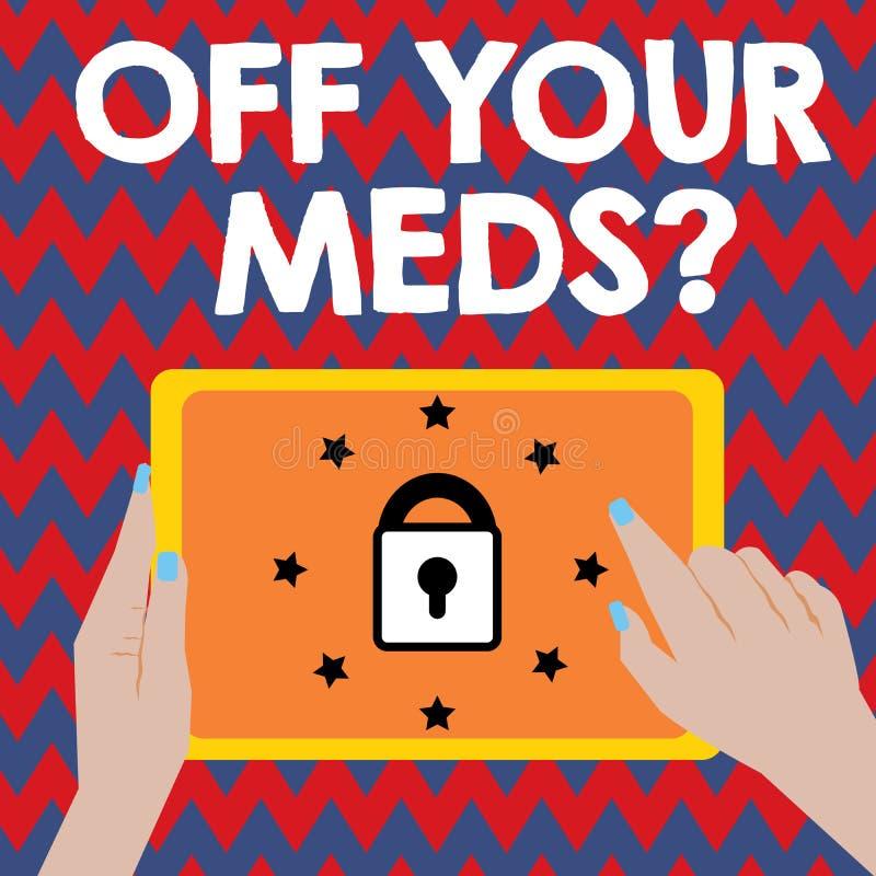 Pisać nutowy pokazywać Daleko Twój Meds pytanie Biznesowa fotografia pokazuje Zatrzymujący użycie przepisuje lekarstwa ilustracji