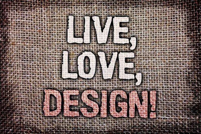 Pisać nutowym seansie Żywym, miłość, Projektuje Motywacyjnego wezwanie Biznesowy fotografii pokazywać Istnieje czułość Tworzy Pas obraz stock