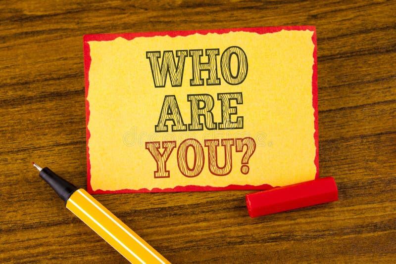 Pisać nutowym seansie Który Jest Tobą pytanie Biznesowy fotografii pokazywać Przedstawia lub ono Utożsamia Mówi twój Osobistego o zdjęcia stock
