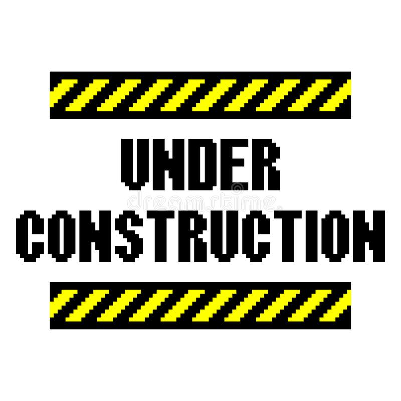 Pixel under construction text detailed illustration isolated vector royalty free illustration
