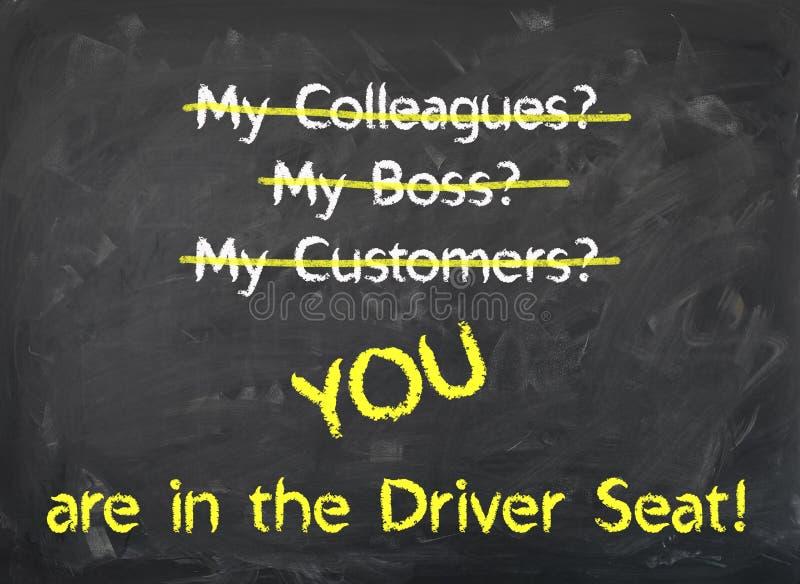 Pizarra - usted está en el conductor Seat fotografía de archivo libre de regalías