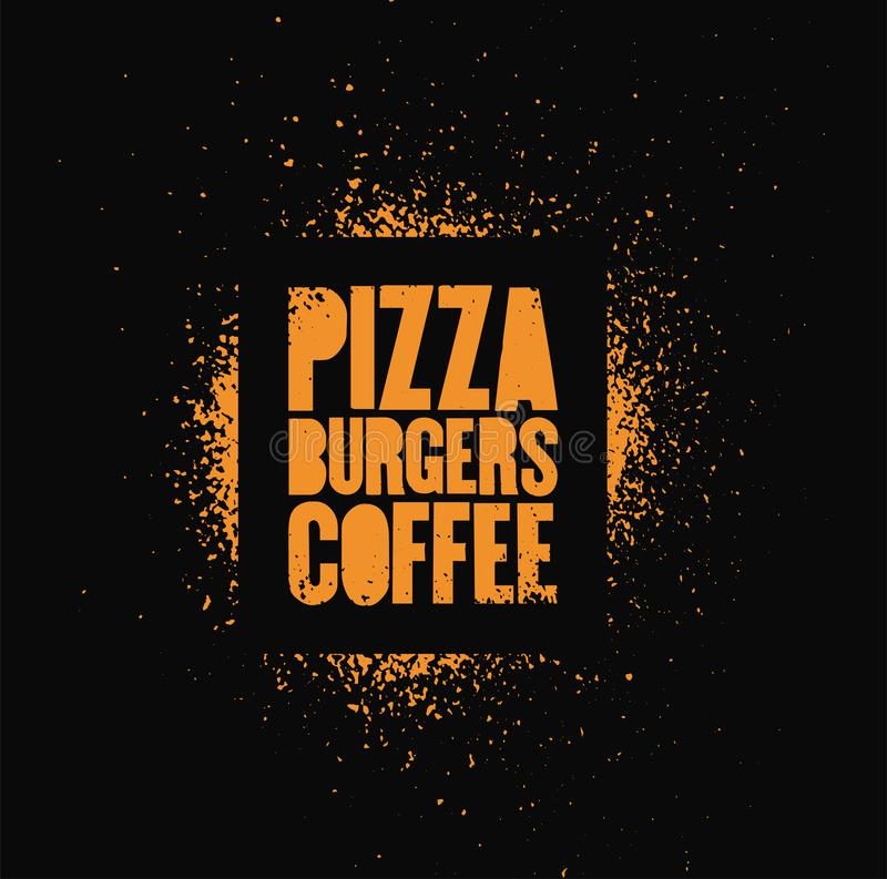 Pizza, Burgers, Coffee. Typographic stencil street art style grunge poster for cafe, bistro, pizzeria. Retro vector illustration. Pizza, Burgers, Coffee stock illustration