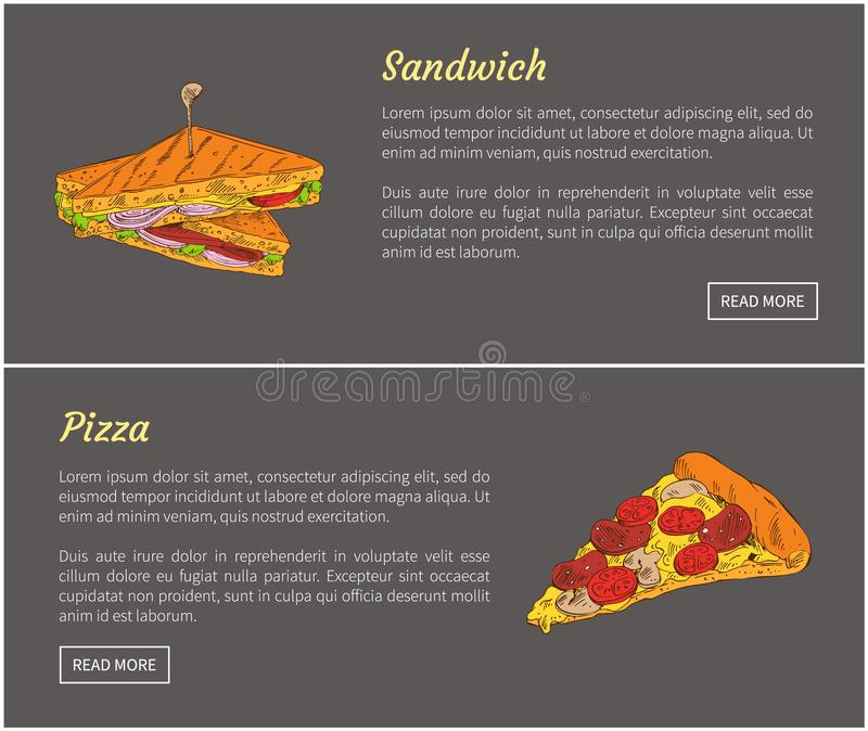 Pizza Slice and Sandwich Set Vector Illustration. Pizza slice and sandwich junk food set. Posters with headlines and nutritious meal. Roasted bread with stock illustration