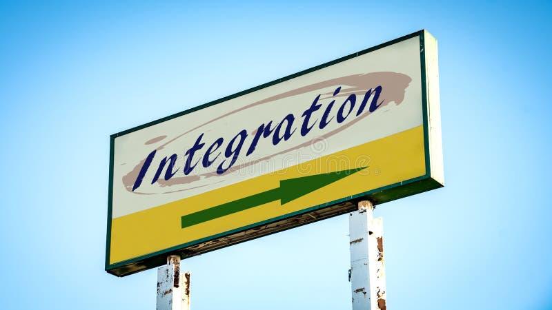 Placa de calle a la integraci?n fotografía de archivo libre de regalías