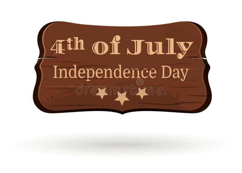 Placa de madeira com Dia da Independência dos EUA da inscrição ilustração royalty free