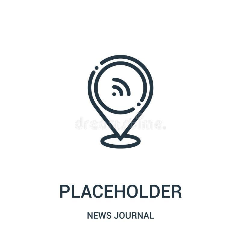 placeholdersymbolsvektor från nyheternatidskriftssamling Tunn linje illustration för vektor för placeholderöversiktssymbol r royaltyfri illustrationer