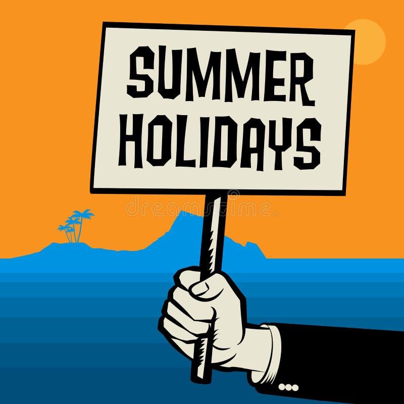 Plakat in der Hand, Geschäftskonzept mit Text Sommerferien stock abbildung