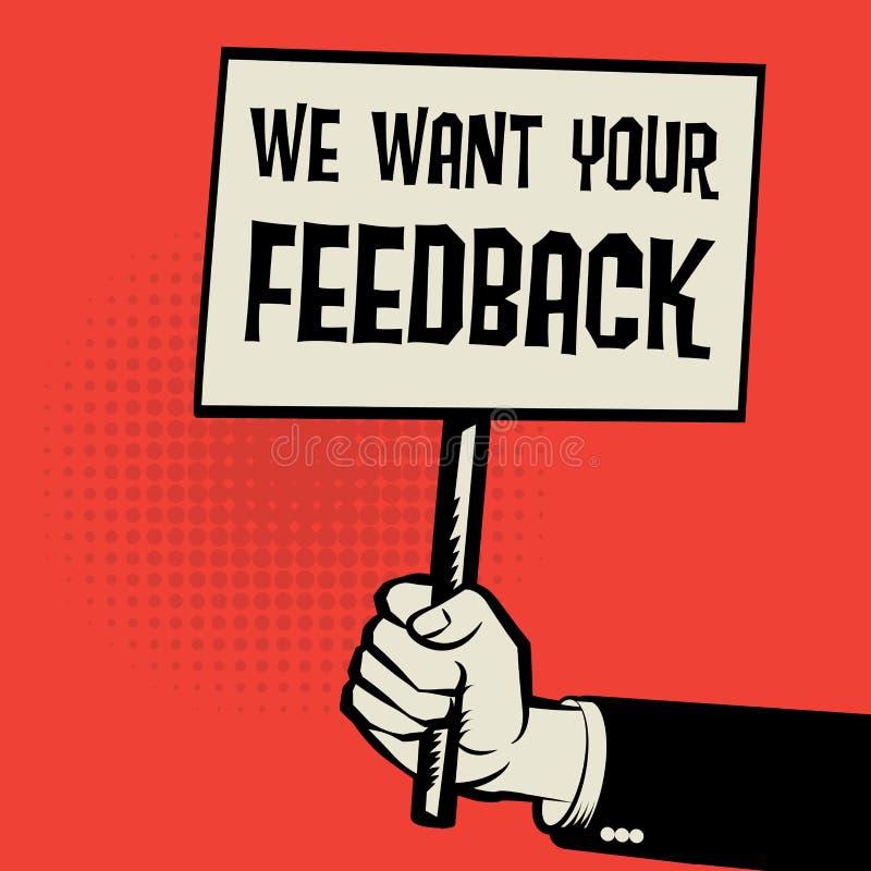 Plakat in der Hand, Geschäftskonzept mit Text wünschen wir Ihr Feedback vektor abbildung