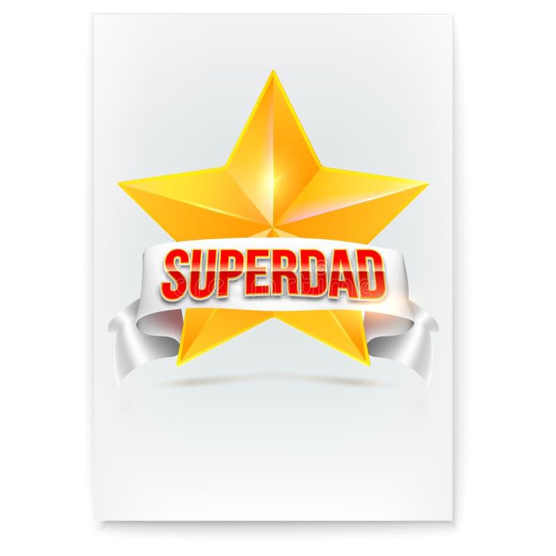 Plakat dla Super tata Eleganckiego glansowanego teksta Super tata na tle biały sztandar i złota gwiazda dzień ojciec szczęśliwy s ilustracji
