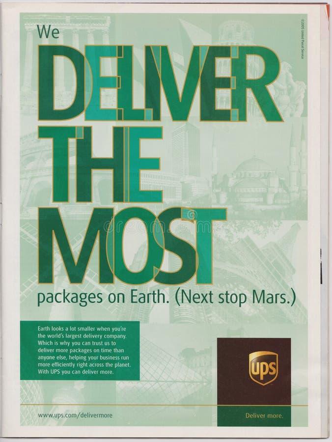 Plakatowej reklamy UPS firma w magazynie od 2005, Dostarczamy najwięcej pakunków na ziemi Następna przerwa Mąci slogan obraz stock