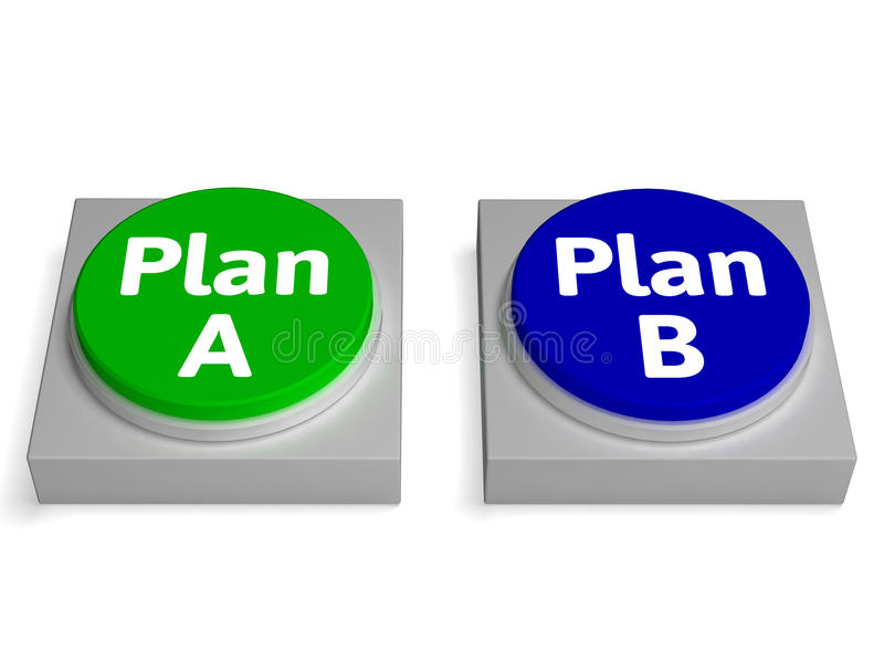 Plan A B Buttons Shows Decision Or Strategy. Plan A B Buttons Showing Decision Or Strategy royalty free illustration