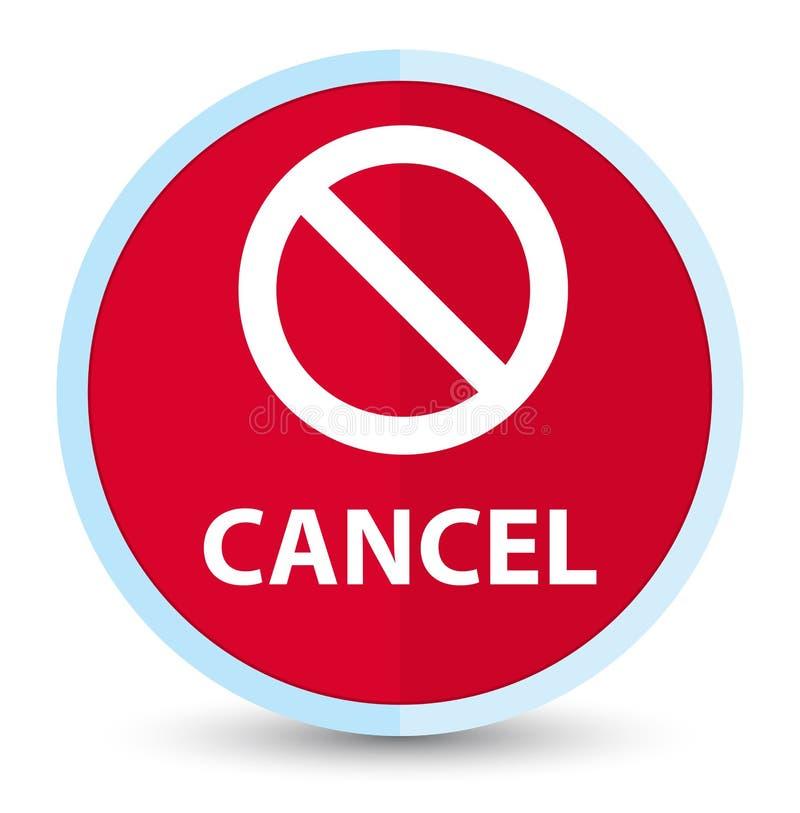 Plan främsta röd rund knapp för annullering (förbudteckensymbol) stock illustrationer