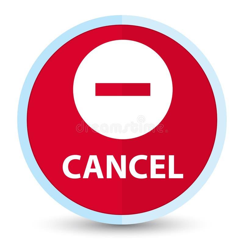 Plan främsta röd rund knapp för annullering vektor illustrationer