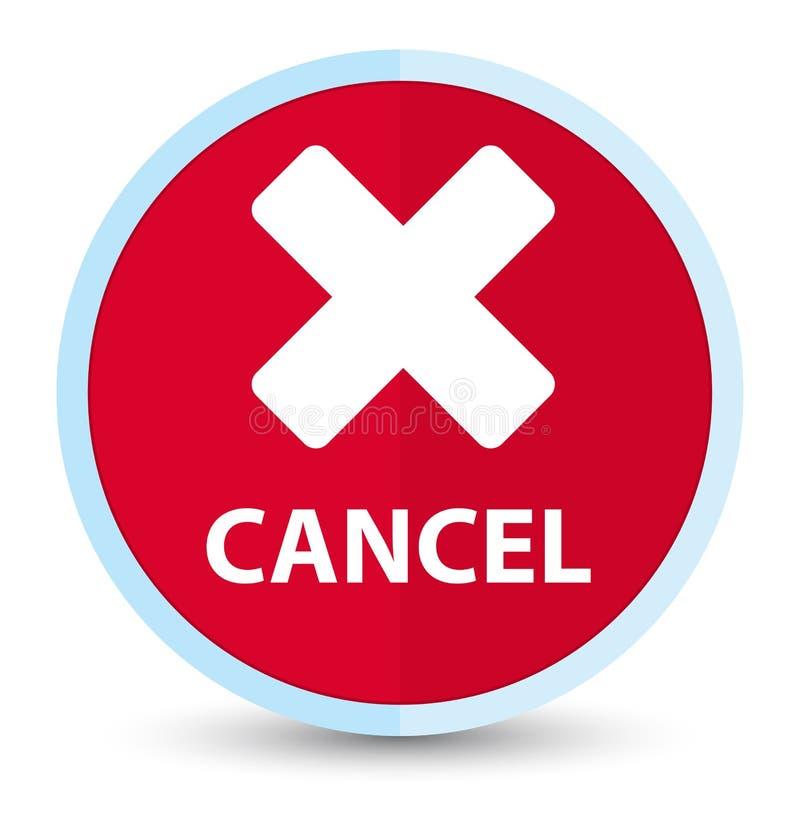 Plan främsta röd rund knapp för annullering royaltyfri illustrationer