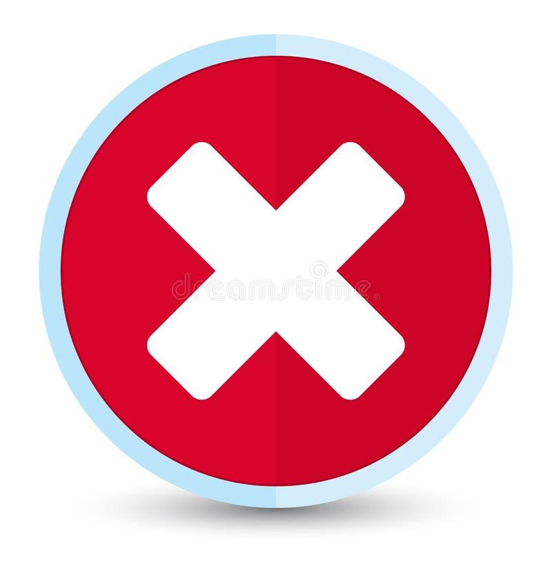 Plan främsta röd rund knapp för annulleringssymbol stock illustrationer