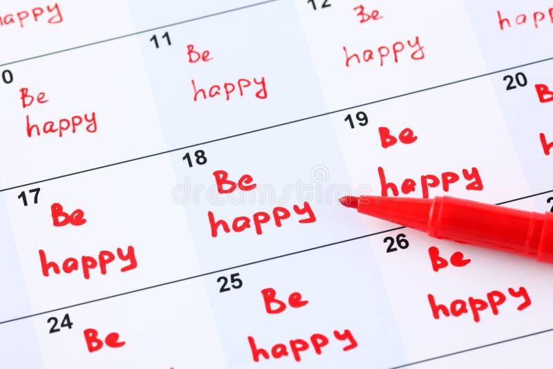 Plan para cada día - sea feliz fotografía de archivo