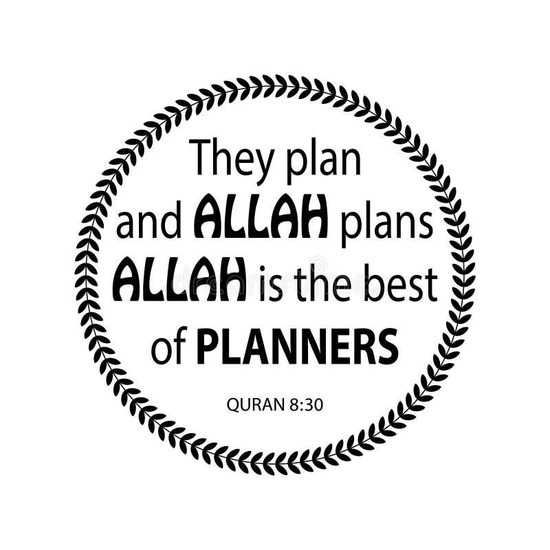 Planean y los planes de Alá Alá es el mejor de planificadores Quran de la cita libre illustration