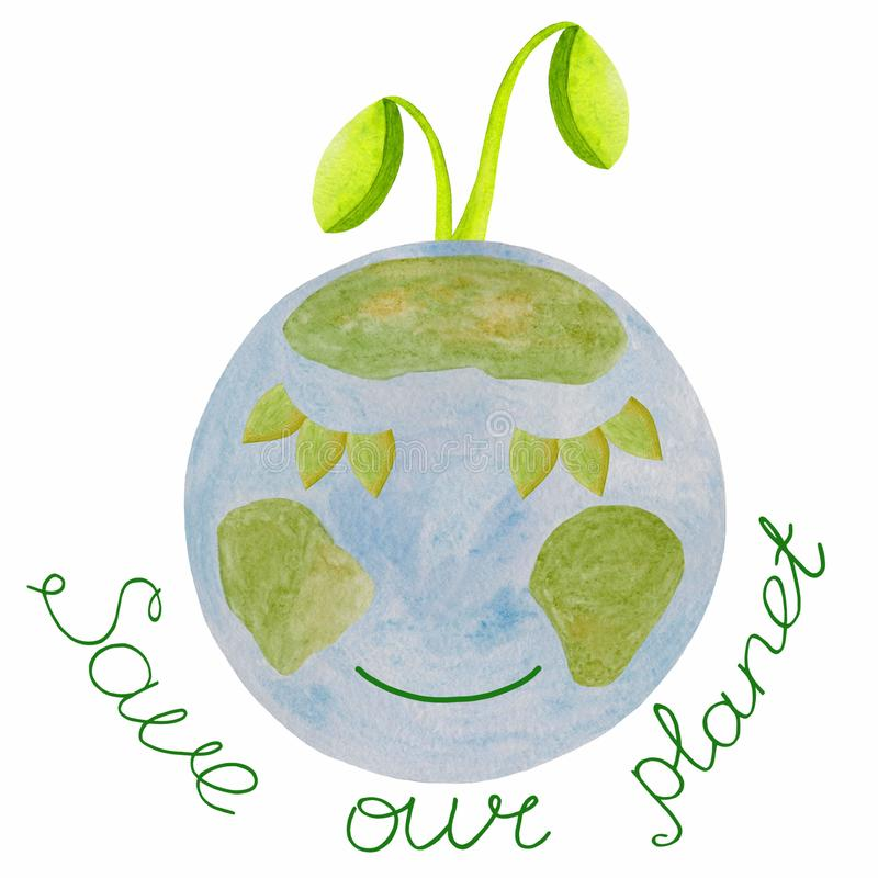 Planet with a smile and with a green sprout, hand-drawn watercolor. Lettering. Save our pallet. For eco-projects: printing, royalty free illustration