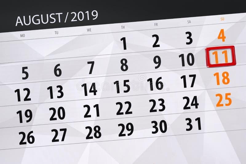Planificateur de calendrier pour le mois, jour de date-butoir de la semaine 2019 auguste, 11, dimanche image stock