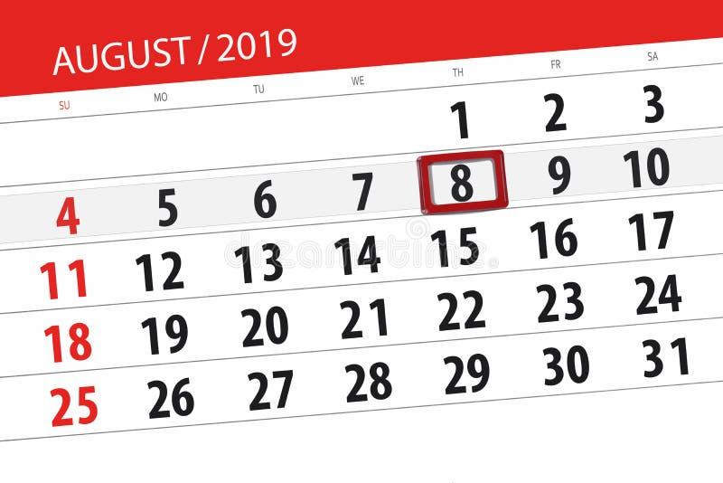 Planificateur de calendrier pour le mois, jour de date-butoir de la semaine 2019 auguste, 8, jeudi photo libre de droits