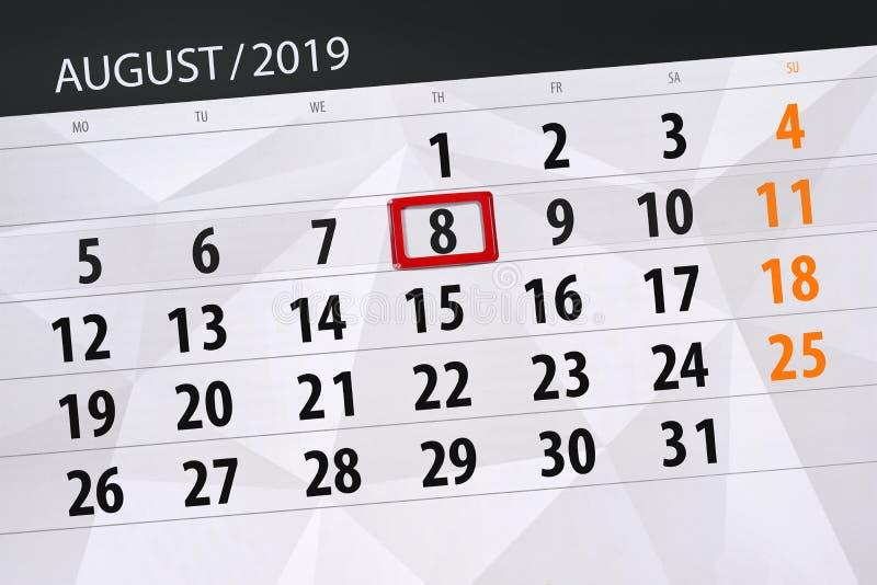 Planificateur de calendrier pour le mois, jour de date-butoir de la semaine 2019 auguste, 8, jeudi image stock