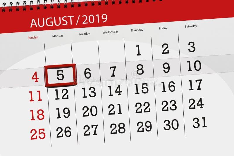 Planificateur de calendrier pour le mois, jour de date-butoir de la semaine 2019 auguste, 5, lundi image stock