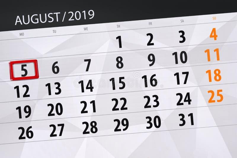 Planificateur de calendrier pour le mois, jour de date-butoir de la semaine 2019 auguste, 5, lundi photographie stock