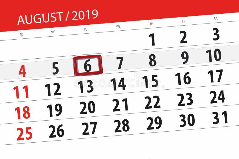 Planificateur de calendrier pour le mois, jour de date-butoir de la semaine 2019 auguste, 6, mardi photos libres de droits