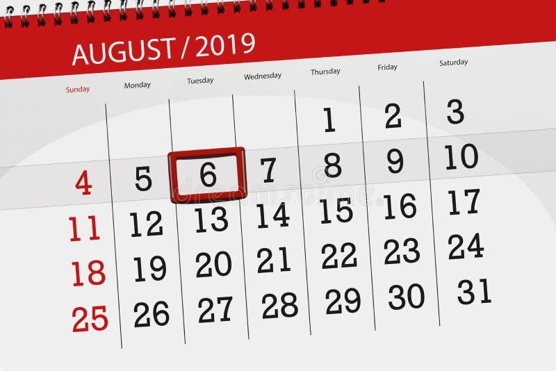 Planificateur de calendrier pour le mois, jour de date-butoir de la semaine 2019 auguste, 6, mardi photos stock