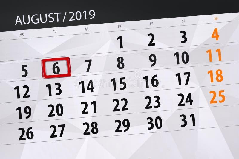 Planificateur de calendrier pour le mois, jour de date-butoir de la semaine 2019 auguste, 6, mardi images libres de droits