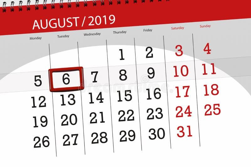 Planificateur de calendrier pour le mois, jour de date-butoir de la semaine 2019 auguste, 6, mardi photo libre de droits