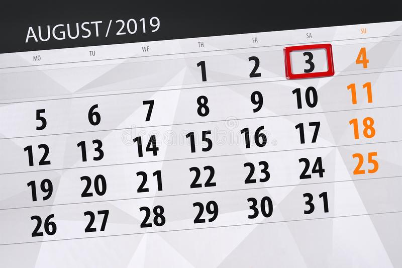 Planificateur de calendrier pour le mois, jour de date-butoir de la semaine 2019 auguste, 3, samedi photo stock