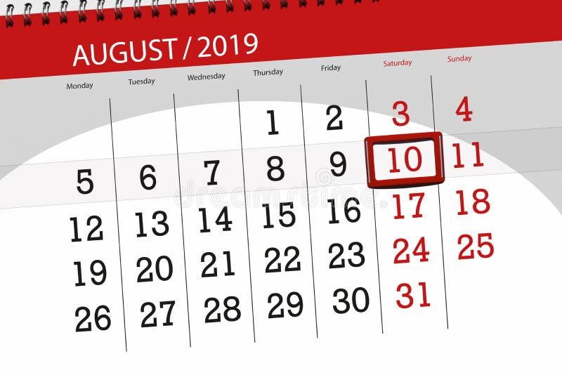 Planificateur de calendrier pour le mois, jour de date-butoir de la semaine 2019 auguste, 10, samedi photos libres de droits