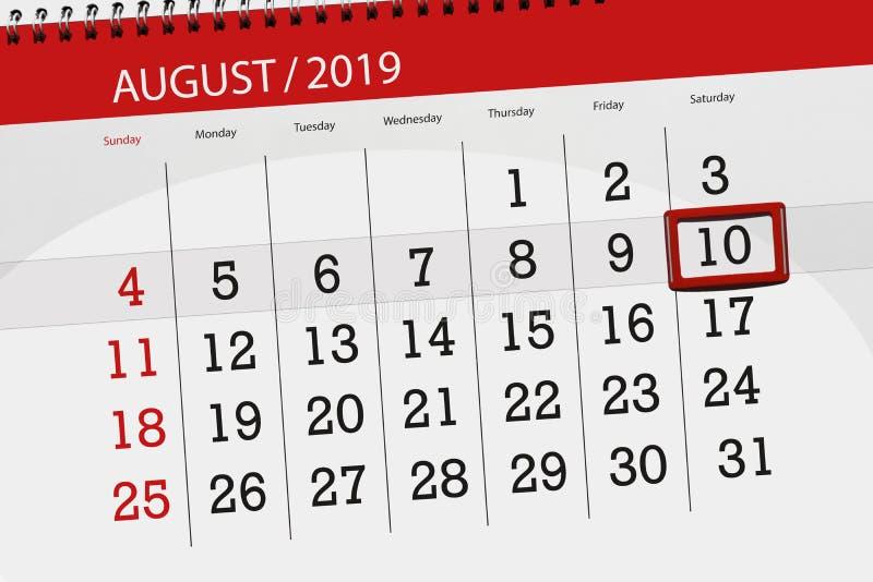 Planificateur de calendrier pour le mois, jour de date-butoir de la semaine 2019 auguste, 10, samedi photos stock