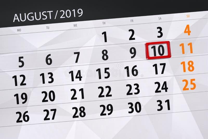 Planificateur de calendrier pour le mois, jour de date-butoir de la semaine 2019 auguste, 10, samedi photo libre de droits