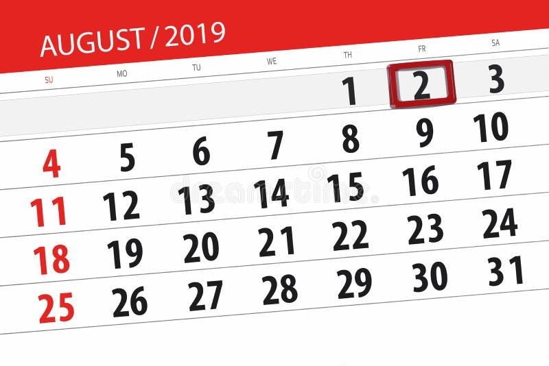Planificateur de calendrier pour le mois, jour de date-butoir de la semaine 2019 auguste, 2, vendredi photos stock