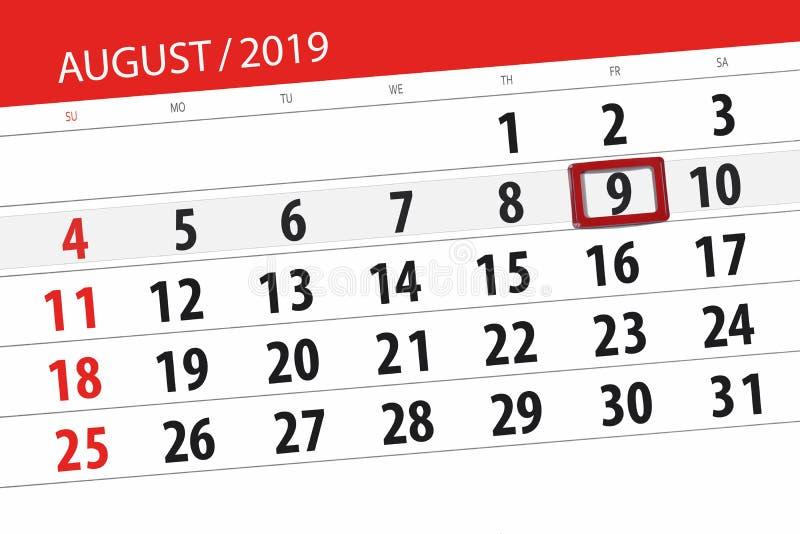 Planificateur de calendrier pour le mois, jour de date-butoir de la semaine 2019 auguste, 9, vendredi image stock