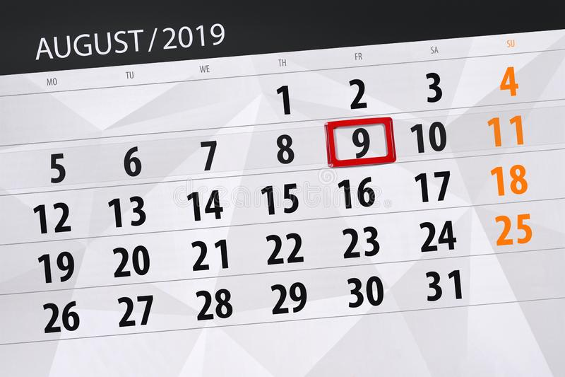 Planificateur de calendrier pour le mois, jour de date-butoir de la semaine 2019 auguste, 9, vendredi photographie stock