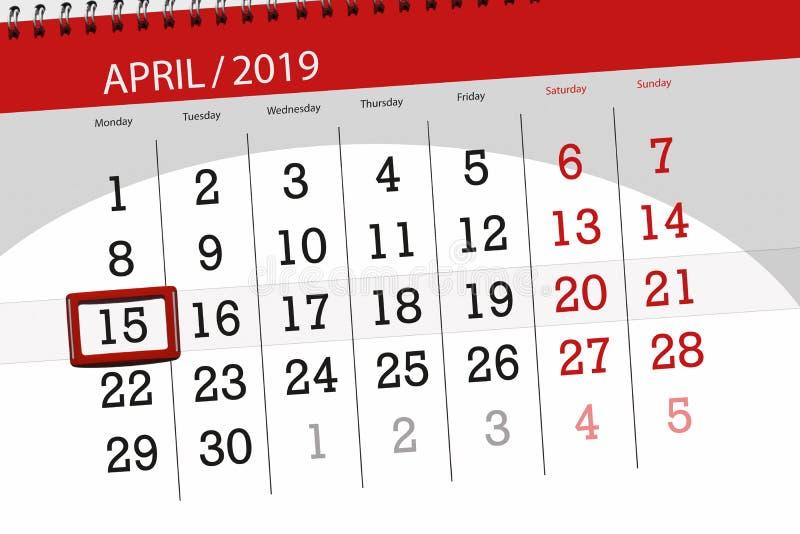 Planificateur de calendrier pour mois en avril 2019, jour de date-butoir, lundi 15 illustration de vecteur