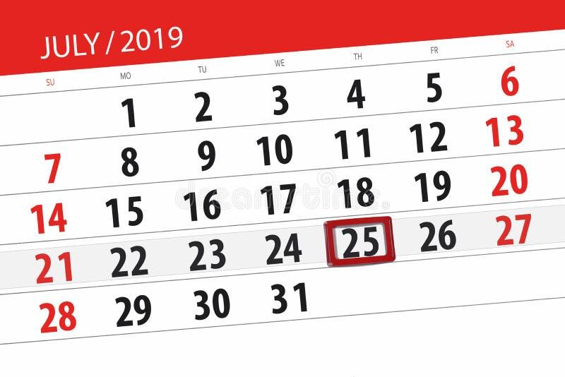 Planificateur de calendrier pour mois en juillet 2019, jour de date-butoir, jeudi 25 photo stock