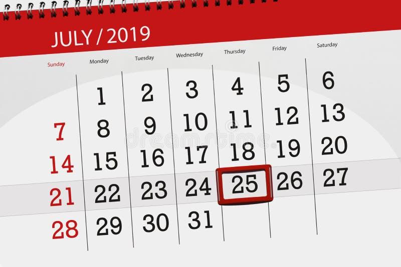 Planificateur de calendrier pour mois en juillet 2019, jour de date-butoir, jeudi 25 image stock