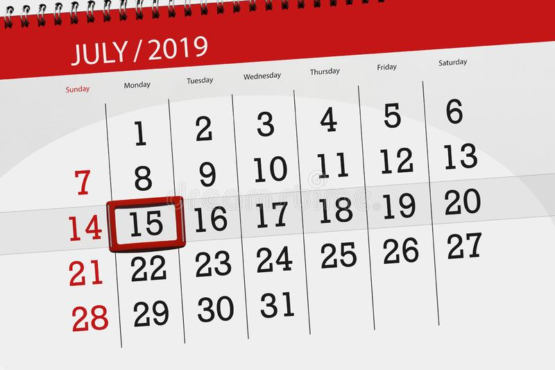 Planificateur de calendrier pour mois en juillet 2019, jour de date-butoir, lundi 15 photographie stock libre de droits