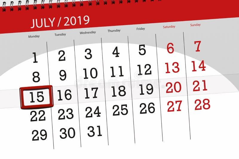 Planificateur de calendrier pour mois en juillet 2019, jour de date-butoir, lundi 15 photographie stock