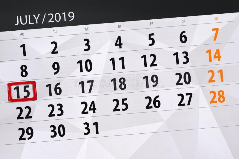 Planificateur de calendrier pour mois en juillet 2019, jour de date-butoir, lundi 15 image stock