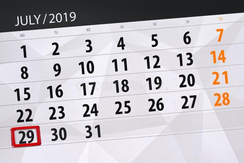 Planificateur de calendrier pour mois en juillet 2019, jour de date-butoir, lundi 29 photo stock