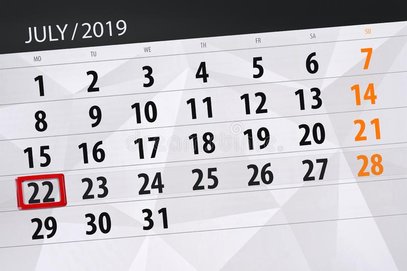 Planificateur de calendrier pour mois en juillet 2019, jour de date-butoir, lundi 22 photo stock