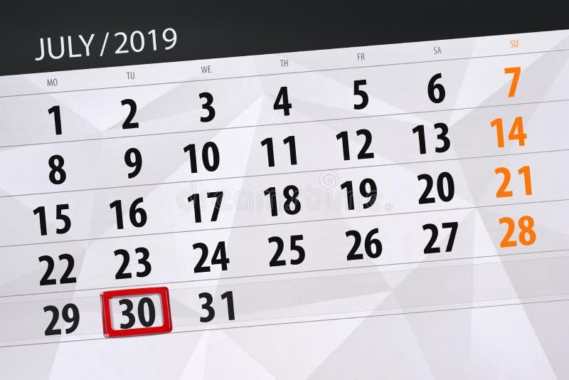 Planificateur de calendrier pour mois en juillet 2019, jour de date-butoir, mardi 30 photographie stock
