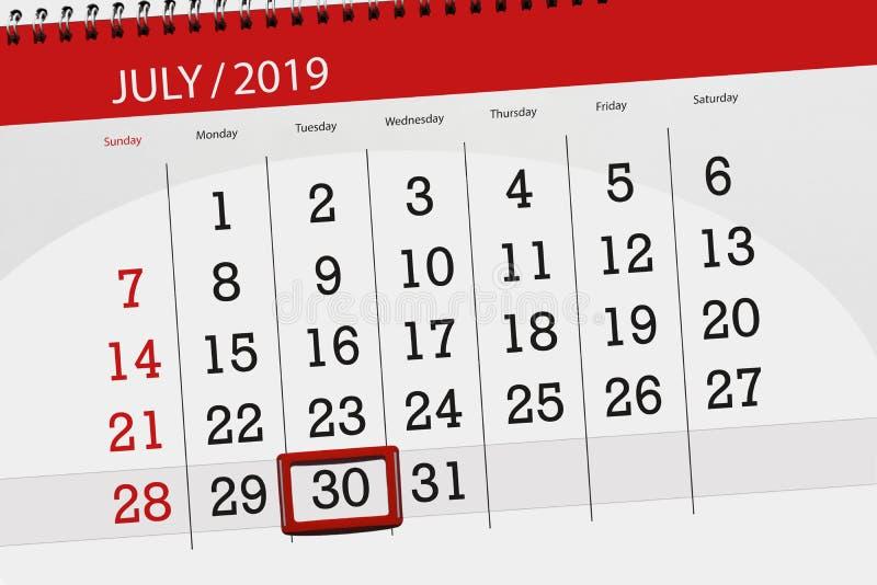 Planificateur de calendrier pour mois en juillet 2019, jour de date-butoir, mardi 30 images stock