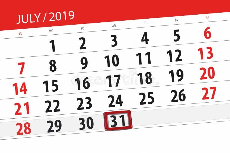 Planificateur de calendrier pour mois en juillet 2019, jour de date-butoir, mercredi 31 images libres de droits